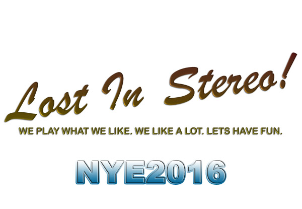 Lost in Stereo - NYE 2016