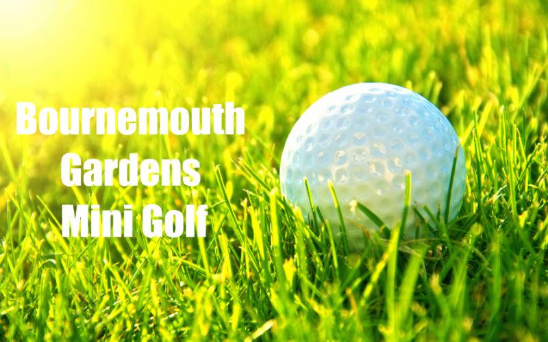 Bournemouth Gardens Mini Golf