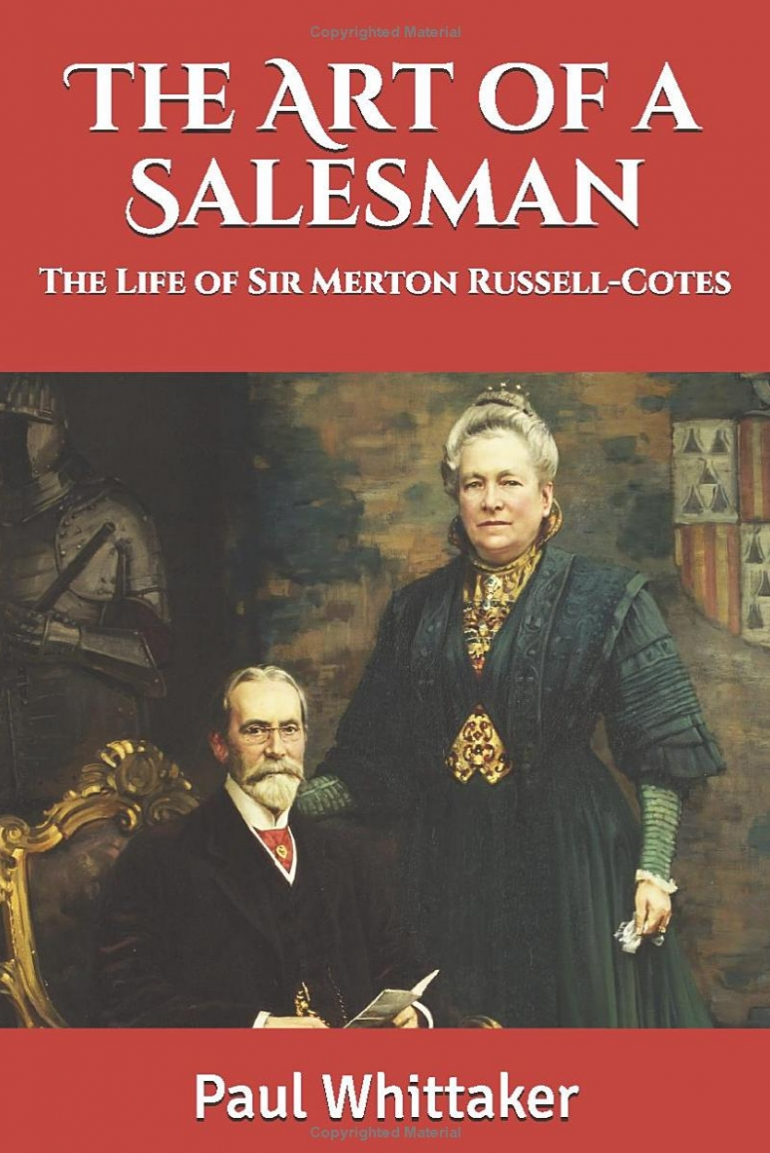 The Art of a Salesman: The Life of Sir Merton Russell-Cotes
