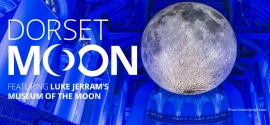 When and Where can you see DORSET MOON?