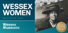 Poole Museum Objects on Tour 2020: Wessex Women