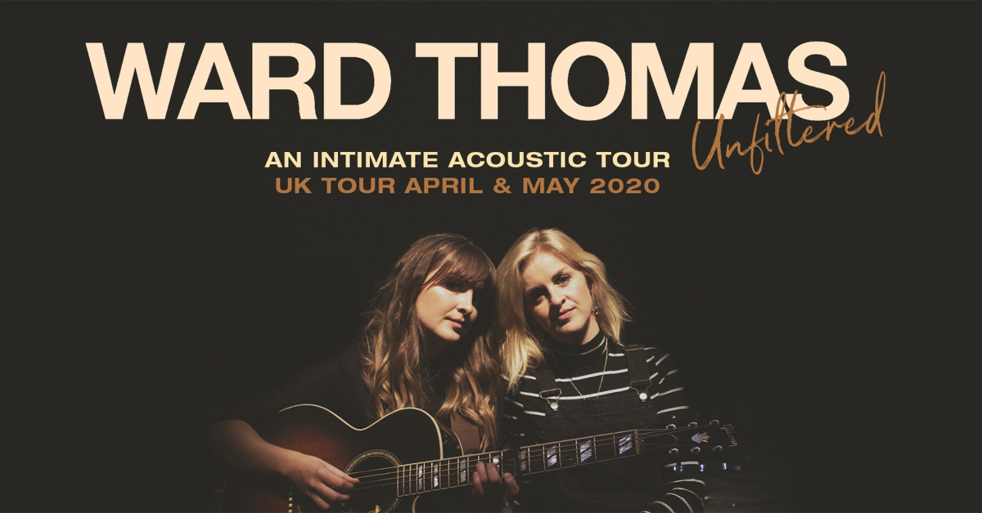 Ward Thomas - Unfiltered Acoustic Tour