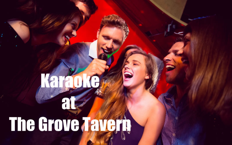 Karaoke at The Grove Tavern