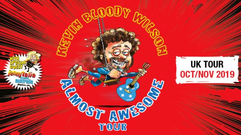 Kevin Bloody Wilson - Almost Awesome