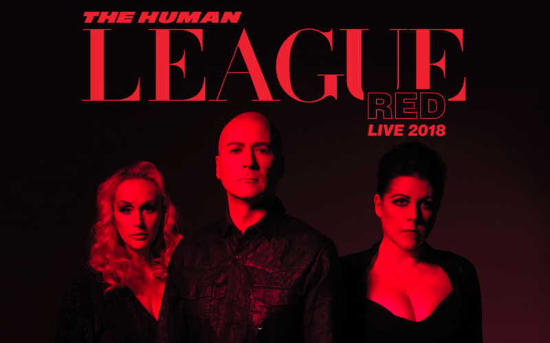 The Human League - Red Live 2018 - SOLD OUT