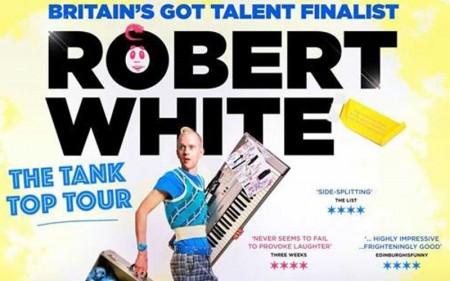 Robert White - The Tank Top Tour